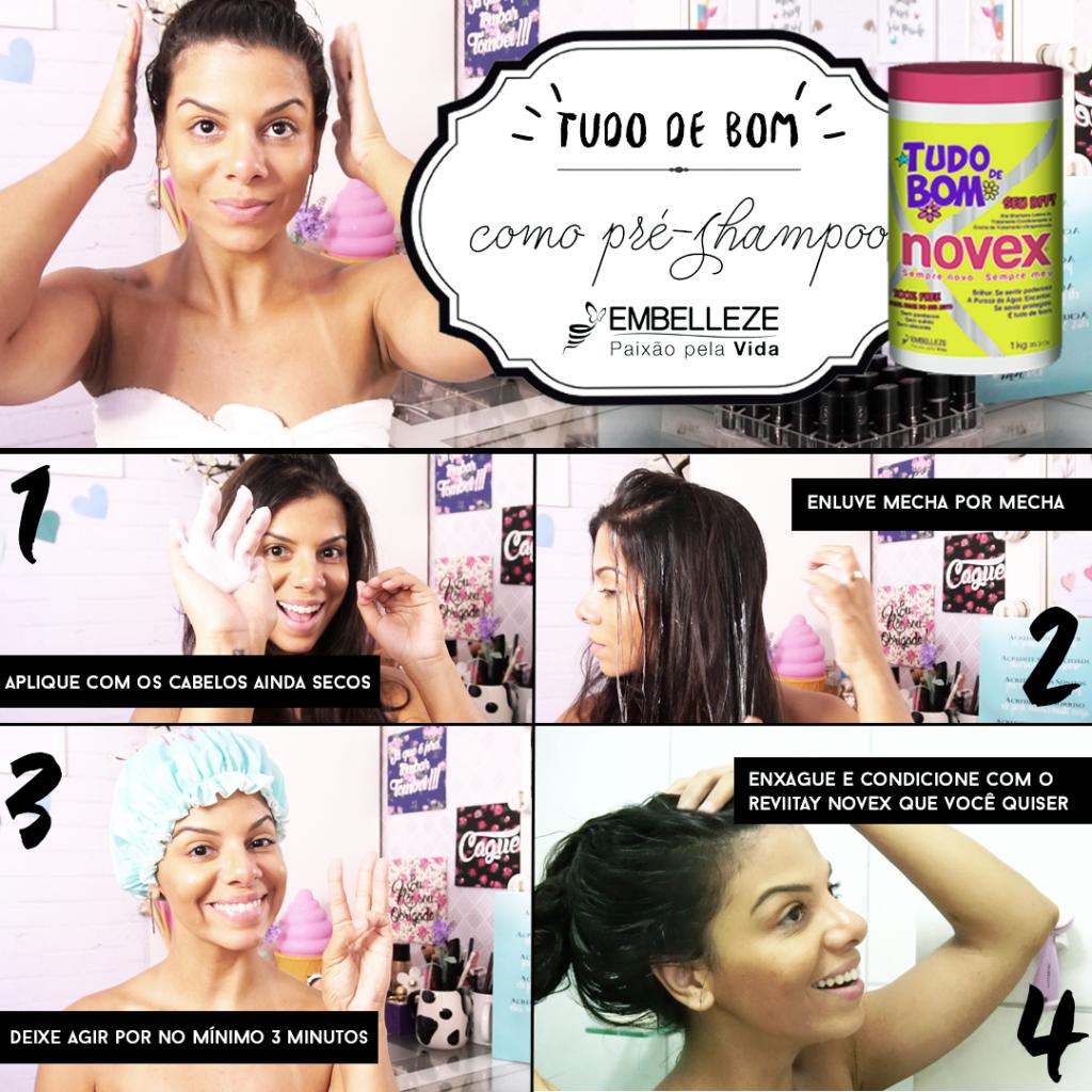 novex tudo de bom pré shampoo - como usar